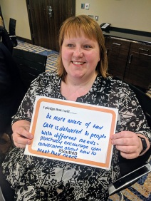 I pledge that I will be more aware of how care is delivered to people with different needs - proactively encourage open conversation about how to meet their needs